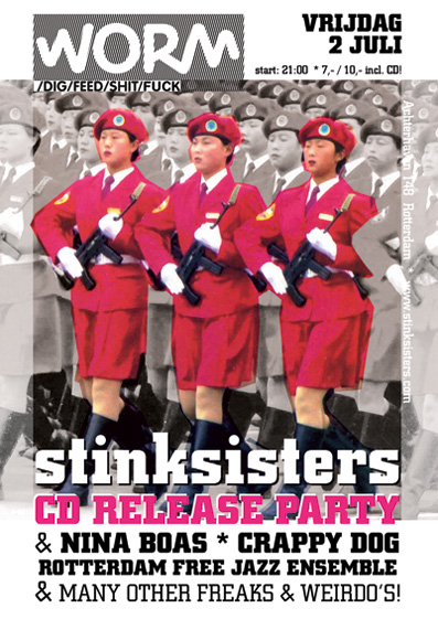 Stinksisters CD RELEASE PARTY 2 JULI in WORM ROTTERDAM